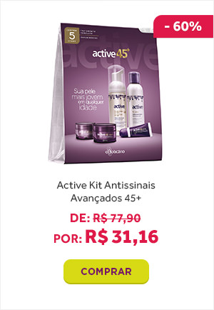 Active Kit Antissinais Avançados 45+ de 77 reais e 90c entavos por 31 reais e 16 centavos.