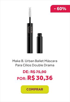 Make B. Urban Ballet Máscara para Cílios Double Drama de 75 reais e 90 centavos por 30 reais e 36 centavos