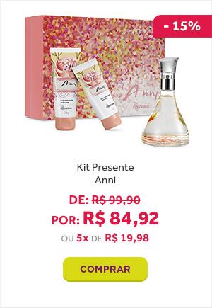 Kit Presente Anni de 99 reais e 90 centavos por 84 reais e 92 centavos.