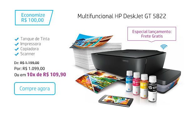 Multifuncional HP DeskJet GT 5822. Especial lançamento Frete Gratis. Economize R$ 100,00. Tanque de Tinta, Impressora, Copiadora, Scanner. De: R$ 1.199,00. Por: R$ 1.099,00 Ou em 10x de R$ 109,90. Compre agora