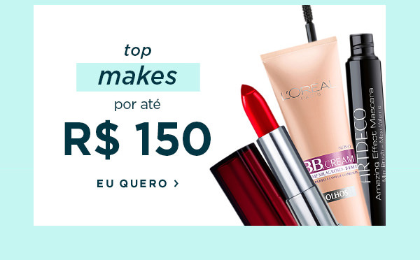top makes por até 150 reais