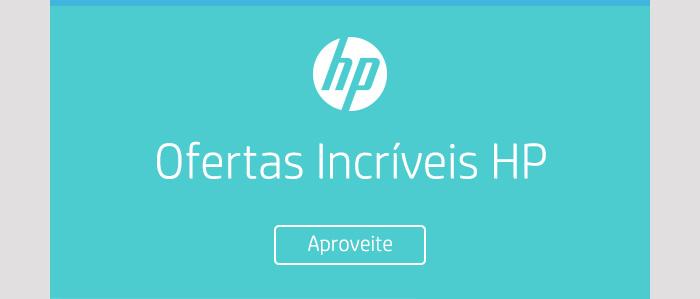 Ofertas Incríveis HP