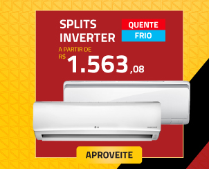 Splits Inverter a partir de R$1563,08