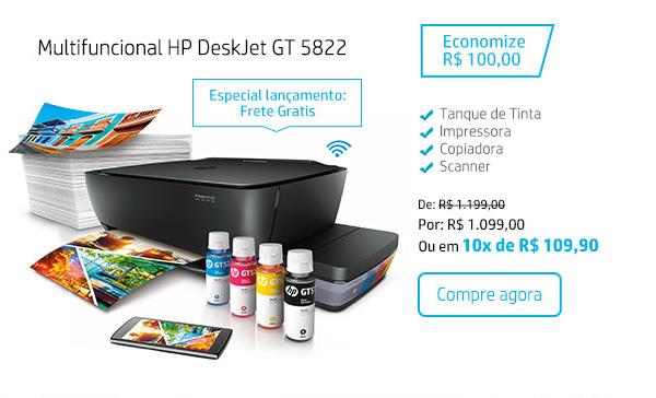Multifuncional HP DeskJet GT 5822. Especial lançamento: Frete Grátis. Economize R$ 100,00. Tanque de tinta; Impressora; Copiadora; Scanner. De: R$ 1.199,00 Por: R$ 1.099,00 Ou em 10x de R$ 109,90. Compre agora