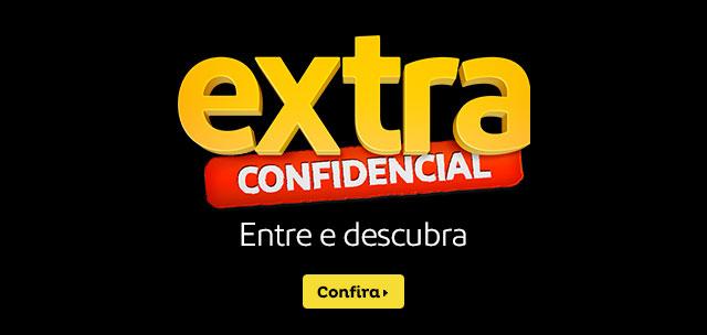 Extra confidencial - Entre e descubra