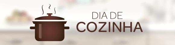 DIA DE COZINHA